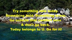 Try something new, step outside your comfort zone http://www.moneymentalist.com/