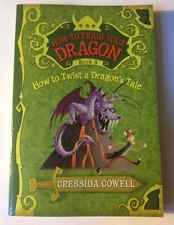 How To Train Your Dragon Book 5 How To Twist A Dragons Tale Cressida Cowell