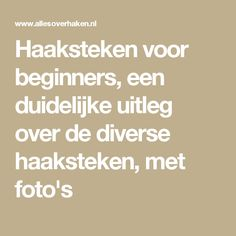 Haaksteken voor beginners, een duidelijke uitleg over de diverse haaksteken, met foto's Tunisian Crochet, Knit Or Crochet, Chrochet, Learn To Crochet, Crochet Shawl, Crochet Stitches, Crochet Patterns, Crochet Tutorials, Make Your Own Clothes