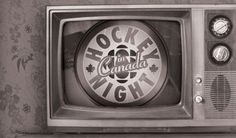 Hockey Night in Canada....I remember my dad and brothers gathering around the ole black and white tv to watch the six original teams