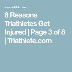 8 Reasons Triathletes Get Injured   Page 3 of 8   Triathlete.com