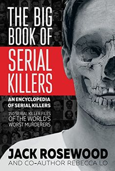 Booktopia has The Big Book of Serial Killers by Jack Rosewood. Buy a discounted Paperback of The Big Book of Serial Killers online from Australia's leading online bookstore. Got Books, Books To Read, Chill Quotes, John Wayne Gacy, Zodiac Killer, True Crime Books, Influencer, What To Read, Serial Killers
