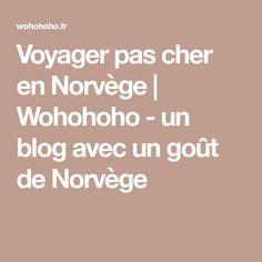 Voyager pas cher en Norvège | Wohohoho - un blog avec un goût de Norvège