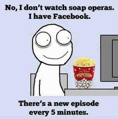 No soap operas funny memes jokes meme lol hilarious laughter humor laughs lmao funny memes funny images Facebook Humor, Facebook Drama Quotes, Facebook Jail, Facebook Status, Facebook Marketing, Social Media Humor, No Kidding, Humor Grafico, Just For Laughs