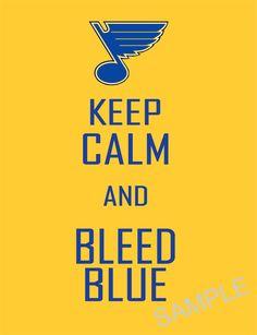 Keep Calm and Bleed Blue, St. Louis Blues, NHL, 8x10 Print. $10.00, via Etsy.