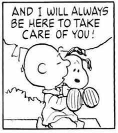 """""""And I'll always be here to take care of you!"""" Charlie Brown and Snoopy. Images Snoopy, Snoopy Pictures, Funny Animal Pictures, Funny Pics, Snoopy The Dog, Snoopy And Woodstock, Peanuts Quotes, Snoopy Quotes, Charlie Brown Und Snoopy"""