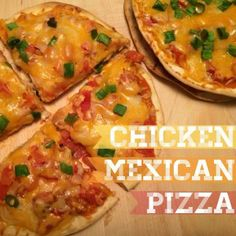 """taco bell"" mexican pizzas with chicken!! delicious and such a hit! my husband loves these."