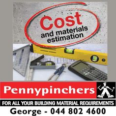 We'll happily study your #building plan and calculate quantities and costs of the materials you'll need. For more information on this service, please contact Pennypinchers George - 044 802 4600.