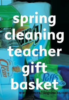 Looking for a fun teachers' gift for spring? Pack them a baskets full of these great spring cleaning products that will make the job so much easier!