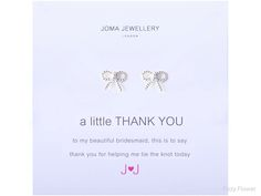Joma jewellery a little thank you earrings for bridesmaids