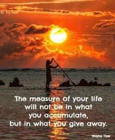 the measure of your life