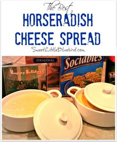 Horseradish Cheese Spread  -  Only 4 Ingredients! So simple to make, so darn good! Way better than store bought!  Family recipe for over 50 years!     SweetLittleBluebird.com