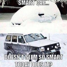 The real smart car. Jeep Xj, Jeep Cars, Jeep Truck, Jeep Grand Cherokee, Jeep Wrangler, Jeep Jokes, Jeep Humor, Car Humor, Jeep Camping