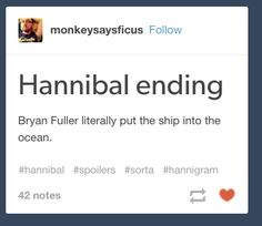 Bryan Fuller literally put the ship into the ocean.