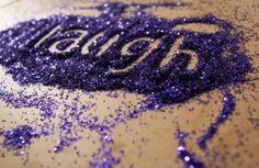 purple glitter written laugh