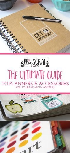 The Ultimate Planner Guide   AllieScraps