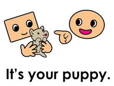 Possessive Pronouns - Whose puppy is it?