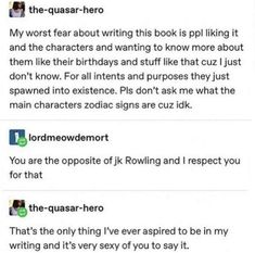 The proper perception of Slytherins Writing Humor, Writing Advice, Writing Prompts, Writing Ideas, Funny Quotes, Funny Memes, Hilarious, Jokes, Mbti