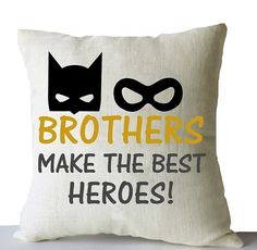 """Batman throw pillow cover on linen in print with the message """"brothers make the best heroes."""" This pillowcase makes a great add to a kids playroom, room decor, nursery or Birthday, Christmas, New Year"""