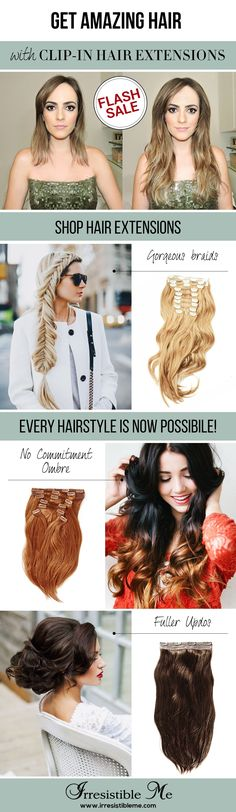 Make a dramatic hairstyle change with Irresistible Me 100% human Remy clip-in hair extensions. You can add length and volume in a matter of minutes and you get to choose the color, length and weight. Also try our wigs, ponytails, fantastic hair tools and hair care. Sign up and get up to 40% OFF with our FLASH SALE! (only until 07/10/2016)