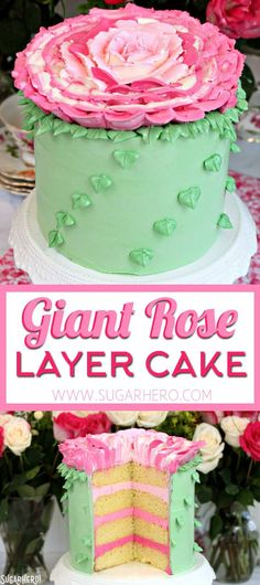 Giant Rose Cake - a gorgeous four-layer cake topped with a huge buttercream rose!   From SugarHero.com