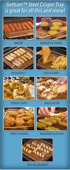 Gotham Steel Crisper Tray is great for all this; French fries, chicken strips, bacon, cheese sticks, pizza rolls, tater tots and more! No fat or oil needed!