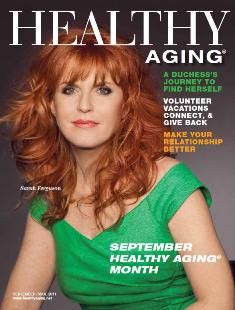 Sarah Ferguson, featured in Healthy Aging Magazine.  Inspirational author who tells personal story of how it is never too late to make positive lifestyle changes.