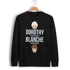 Dorothy blanche Unisex Sweatshirts