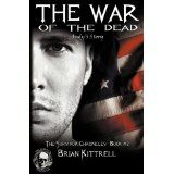 The War of the Dead (a zombie apocalypse novel) (The Survivor Chronicles) (Kindle Edition)By Brian Kittrell