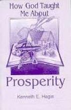 How God Taught Me About Prosperity [Paperback]