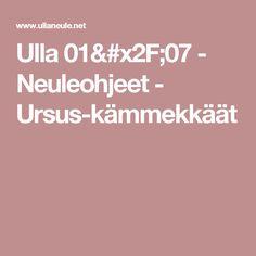 Ulla 01/07 - Neuleohjeet - Ursus-kämmekkäät