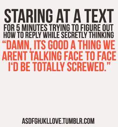 Hahahaha, this is so me