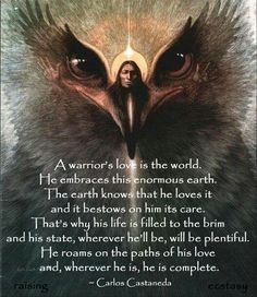 Castaneda quote, warrior's love