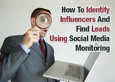 How To Identify Influencers And Find Leads Using Social Media Monitoring #Sendsocialmedia #SocialMedia #marketing