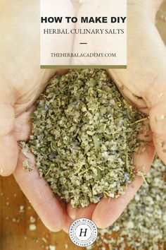 How To Make DIY Herbal Culinary Salts Herbal Academy Start stepping up the game at mealtime by making your very own DIY herbal culinary salts They are incredibly easy t. Homemade Spices, Homemade Seasonings, No Salt Recipes, Cooking Recipes, Herb Salt Recipe, Herb Recipes, Spice Mixes, Spice Blends, Seasoning Mixes