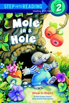 Mole in a Hole   by Rita Golden Gelman   Step-Into-Reading, Step 2