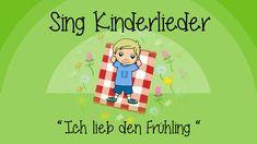Ich lieb den Frühling (I like the flowers) - Kinderlieder zum Mitsingen ...