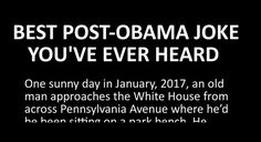 Another Pinner said: Awesome: Man describes what 2017 will be like when Barack Obama is no longer president. Conservative Politics, What Is Life About, Barack Obama, We The People, Laugh Out Loud, I Laughed, Presidents, At Least, Hilarious