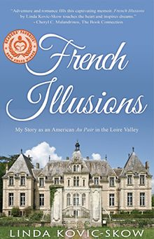 #French Illusions #free copy available for #review #memoir of an au-pair in #France!