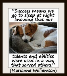 "Coaching Quote of the Day from Coaching Confidence, the coaching blog ""Success means we go to sleep at night knowing that our talents and ablities were used in a way that served others."" (Marianne Williamson) http://www.coachingconfidence.co.uk/success-means-we/"
