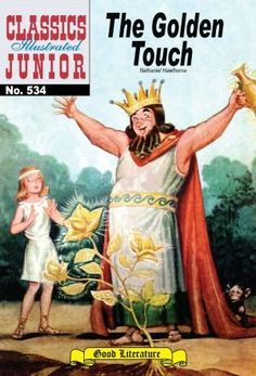 The Golden Touch - Classics Illustrated Junior #534