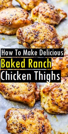 The Best Easy Baked Ranch Chicken Thighs Recipe - Quick & Easy Chicken Recipes - Dinner Recipes Chicken Thights Recipes, Chicken Thigh Recipes Oven, Crockpot Chicken Thighs, Baked Chicken Recipes, Oven Chicken, Keto Chicken Thighs, Oven Baked Chicken Thighs, Boneless Skinless Chicken Thighs, Ranch Chicken Recipes