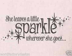 She leaves a little sparkle wherever she goes with stars - Cute Vinyl Wall Decal Sticker Art Mural Home Décor Quote