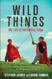 Wild Things: The Art of Nurturing Boys, How to Tuck in a Superhero, Secret Diary of Adrian Plass 37 3/4, Strong Fathers, Strong Daughters (& others); great list of books about parenting & making it great even when you think you're going crazy.
