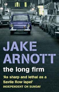 Literary Flits: The Long Firm by Jake Arnott