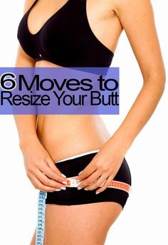 6 Moves To Resize Your Butt & Thighs - Tricks Lady