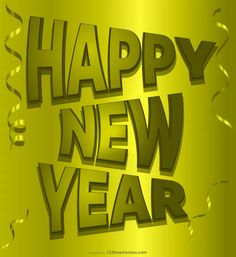 Free Gold Happy New Year Image Download Happy New Year Hd, Happy New Year Banner, Happy New Year Vector, Happy New Year Images, New Year Greeting Cards, New Year Greetings, Vector Free Download, Free Vector Art, New Years Poster
