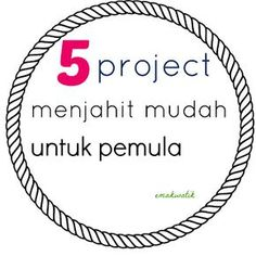 5 Project Mudah cocok untuk pemula Expert System, Capes For Kids, New Readers, Sewing Projects For Beginners, Diy And Crafts, Sewing Patterns, Women's Fashion, Applique, Tutorials
