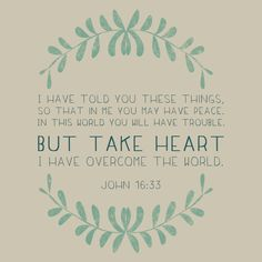 """""""I have overcome"""" So comforting."""