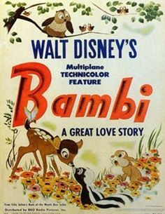 The animated film Bambi was produced by Walt Disney and ws based on the book Bambie, A Life in the Woods by Felix Salten of Austria. The film was released Vintage Disney Posters, Retro Disney, Disney Movie Posters, Film Disney, Vintage Disneyland, Disney Love, Disney Magic, Bambi Disney, Film Posters